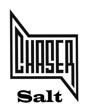 Chaser Salt